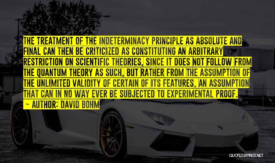 Scientific Theory Quotes By David Bohm
