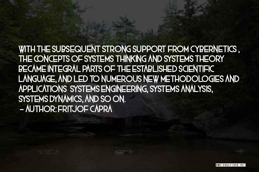 Scientific Theory Quotes By Fritjof Capra