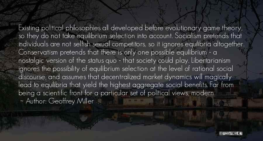 Scientific Theory Quotes By Geoffrey Miller