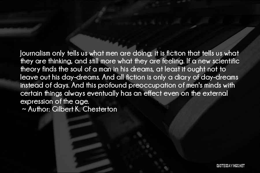 Scientific Theory Quotes By Gilbert K. Chesterton
