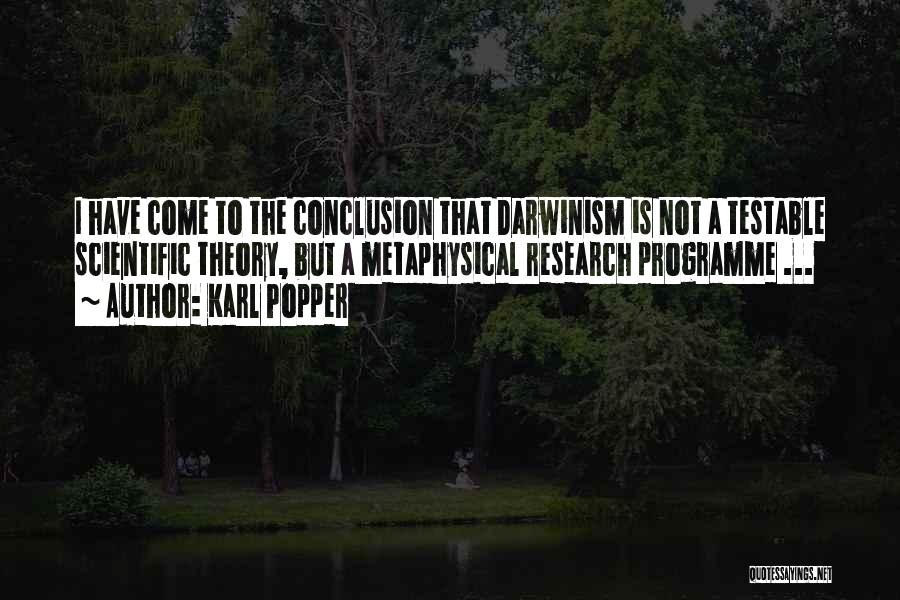 Scientific Theory Quotes By Karl Popper