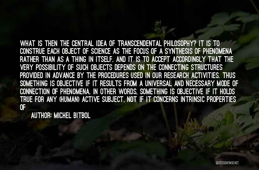 Scientific Theory Quotes By Michel Bitbol