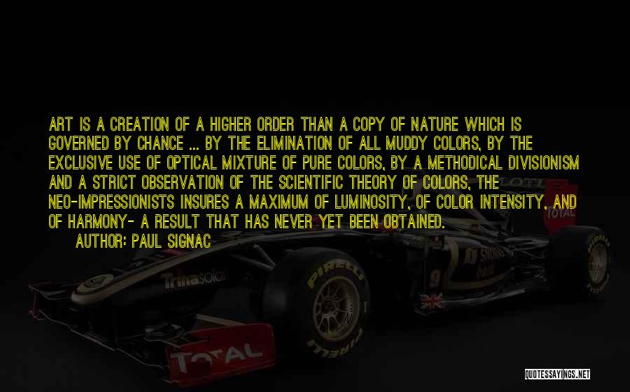 Scientific Theory Quotes By Paul Signac