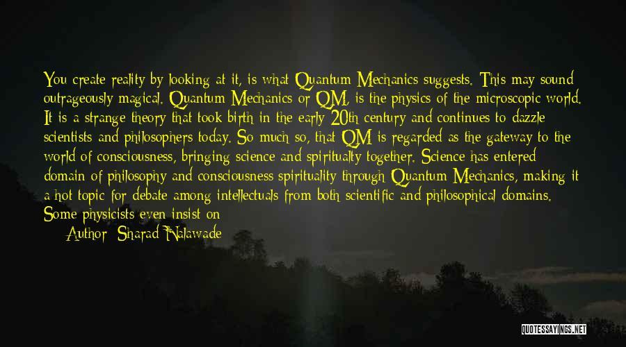 Scientific Theory Quotes By Sharad Nalawade