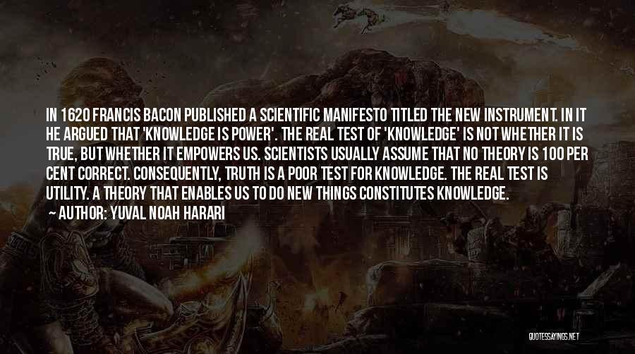 Scientific Theory Quotes By Yuval Noah Harari