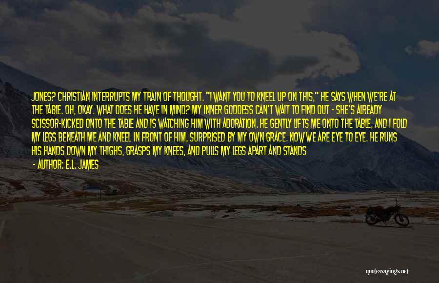 Scissor Quotes By E.L. James