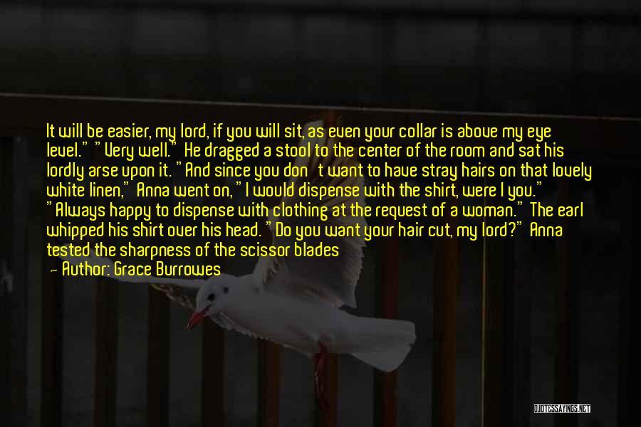 Scissor Quotes By Grace Burrowes