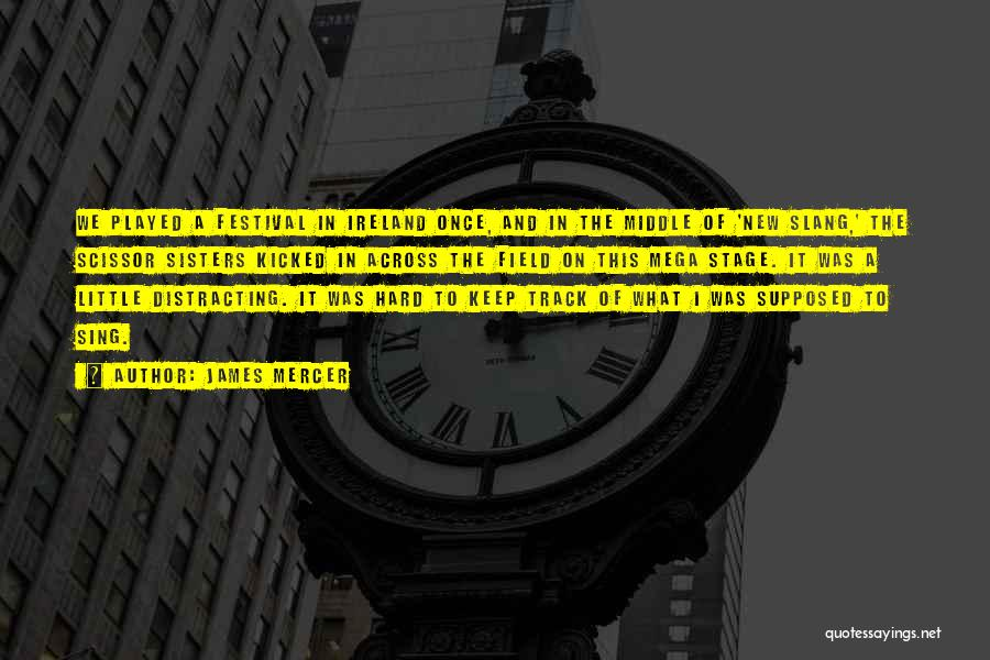 Scissor Quotes By James Mercer