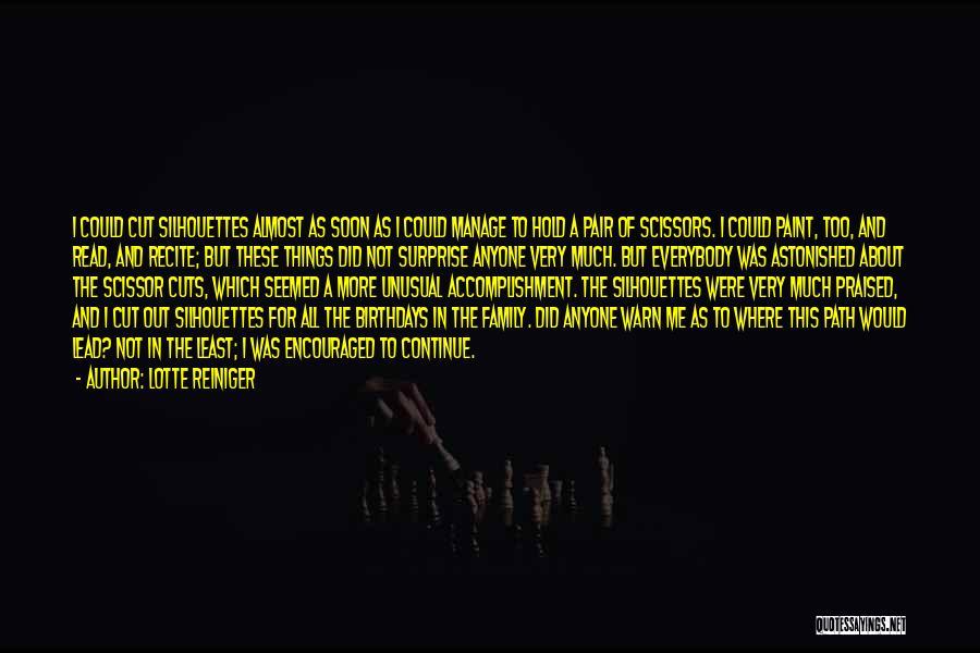 Scissor Quotes By Lotte Reiniger