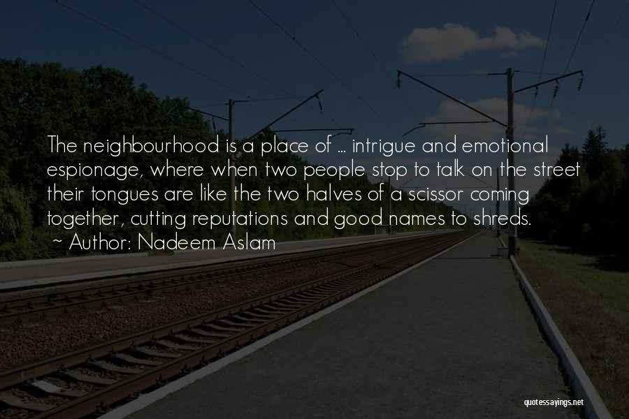 Scissor Quotes By Nadeem Aslam
