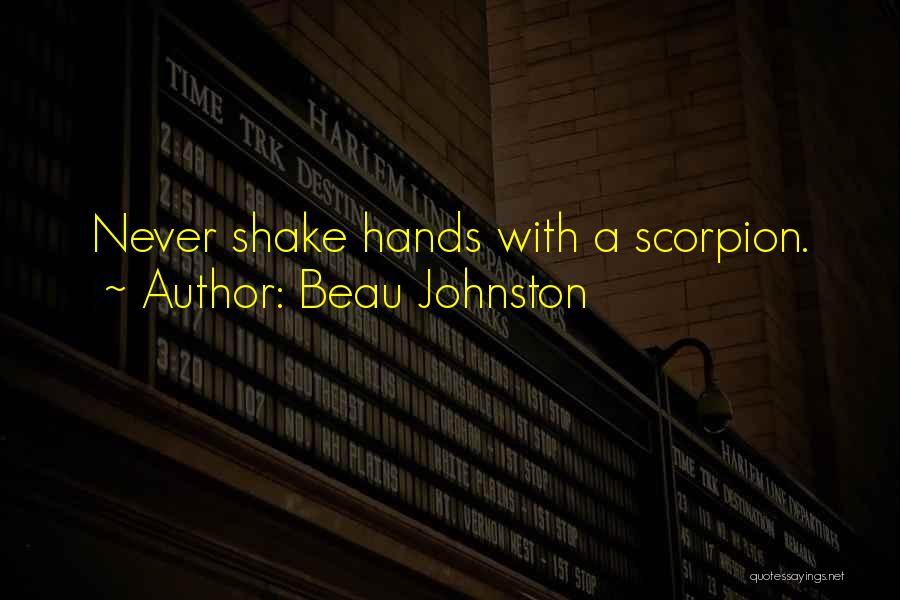 Scorpion Quotes By Beau Johnston