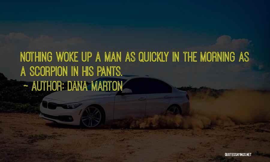 Scorpion Quotes By Dana Marton