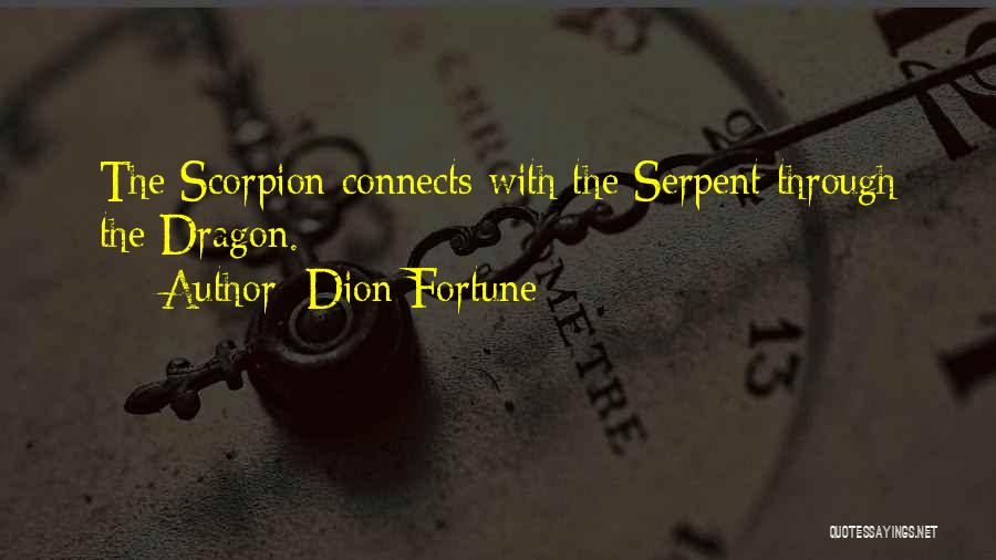 Scorpion Quotes By Dion Fortune