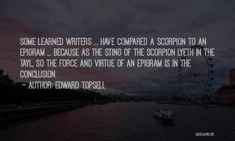 Scorpion Quotes By Edward Topsell