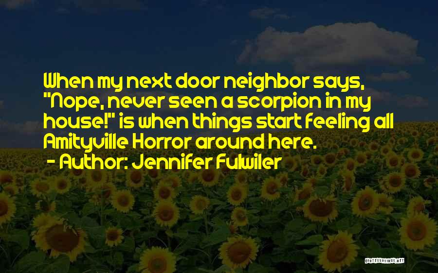 Scorpion Quotes By Jennifer Fulwiler