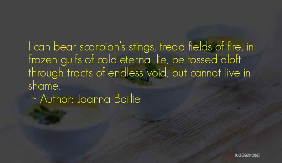 Scorpion Quotes By Joanna Baillie