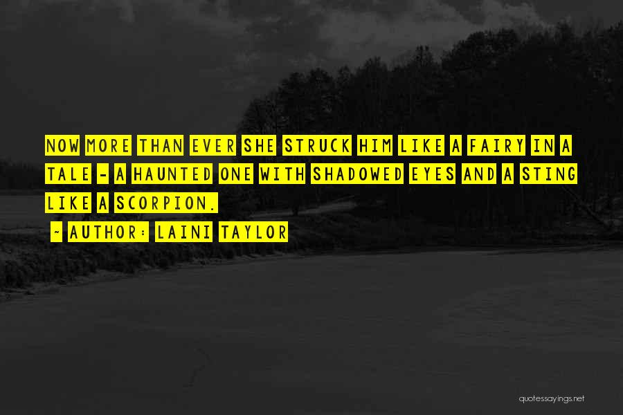 Scorpion Quotes By Laini Taylor