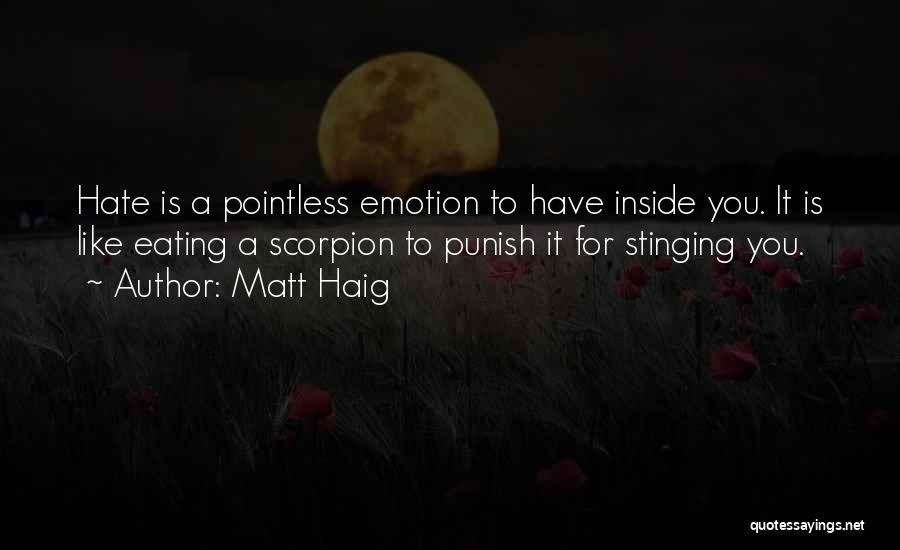 Scorpion Quotes By Matt Haig