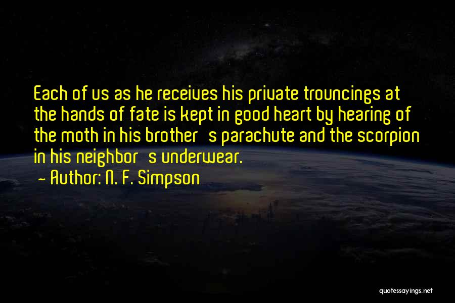 Scorpion Quotes By N. F. Simpson