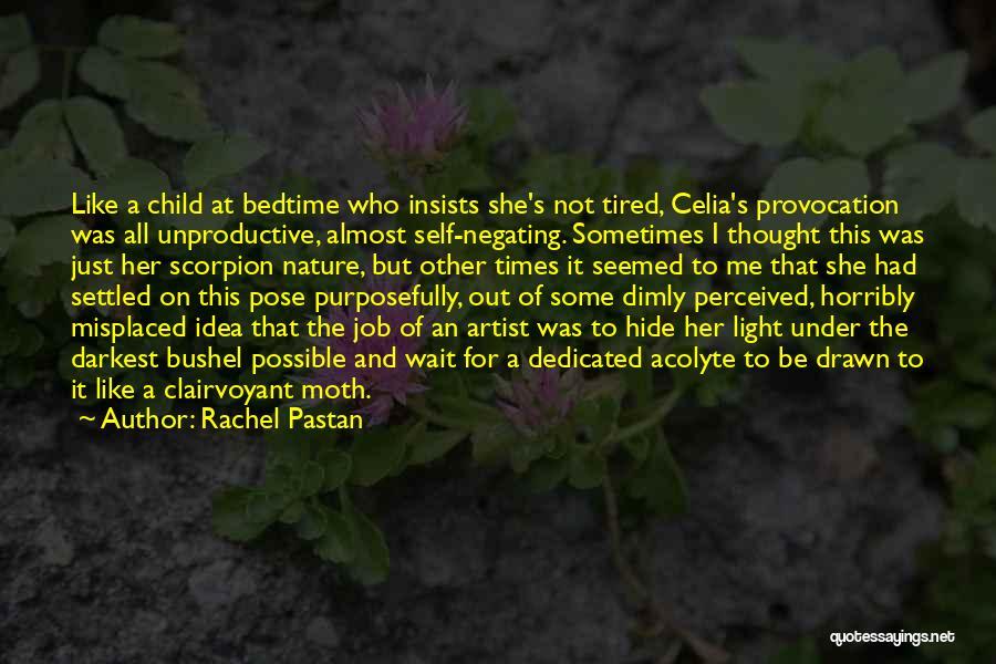 Scorpion Quotes By Rachel Pastan