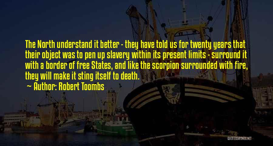 Scorpion Quotes By Robert Toombs