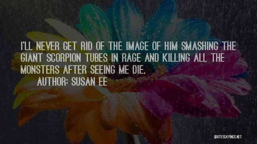 Scorpion Quotes By Susan Ee