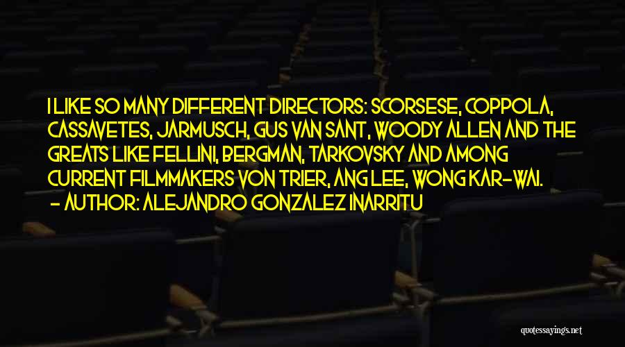 Scorsese Quotes By Alejandro Gonzalez Inarritu