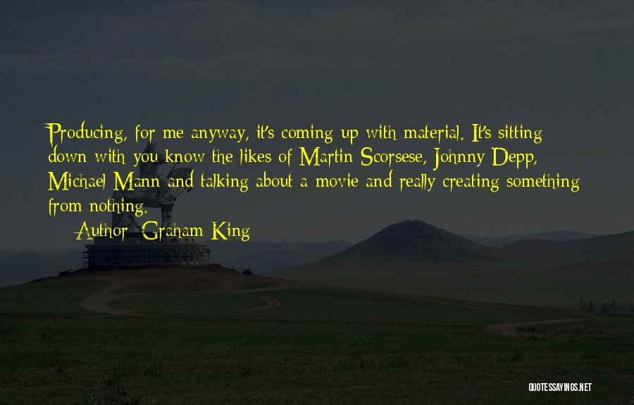 Scorsese Quotes By Graham King