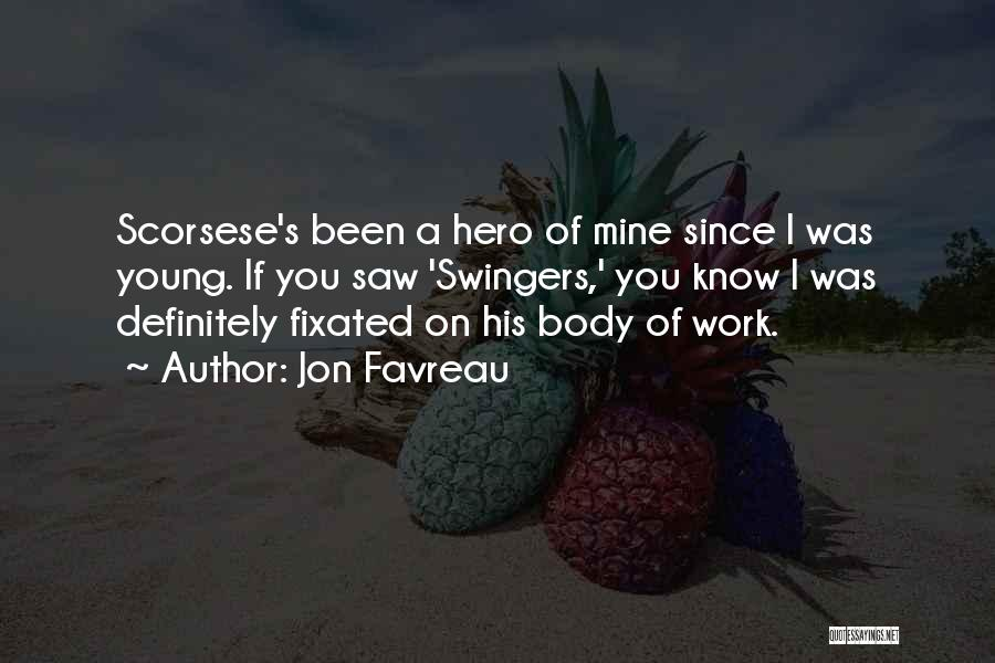 Scorsese Quotes By Jon Favreau