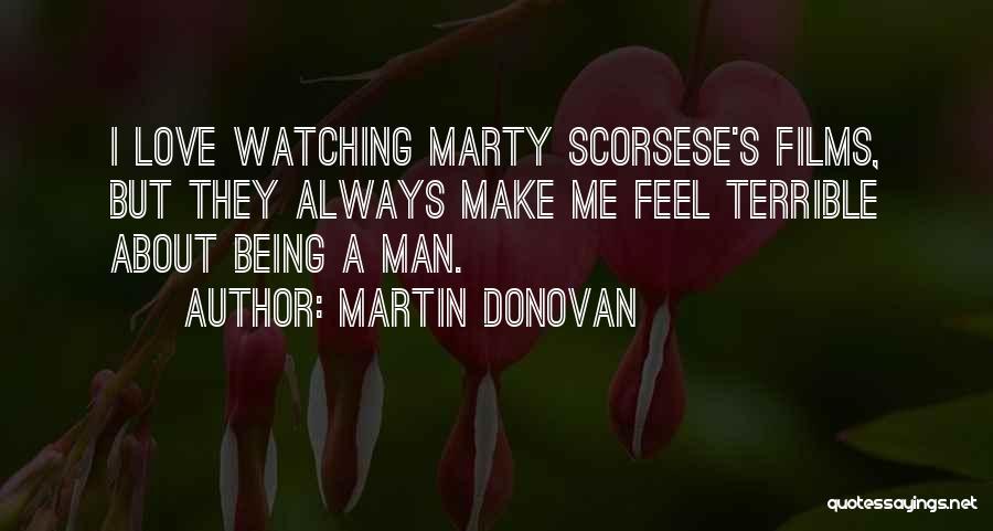 Scorsese Quotes By Martin Donovan