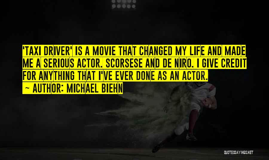 Scorsese Quotes By Michael Biehn