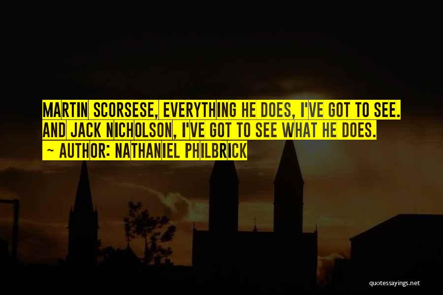 Scorsese Quotes By Nathaniel Philbrick
