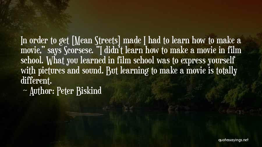 Scorsese Quotes By Peter Biskind