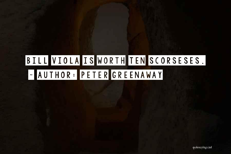Scorsese Quotes By Peter Greenaway