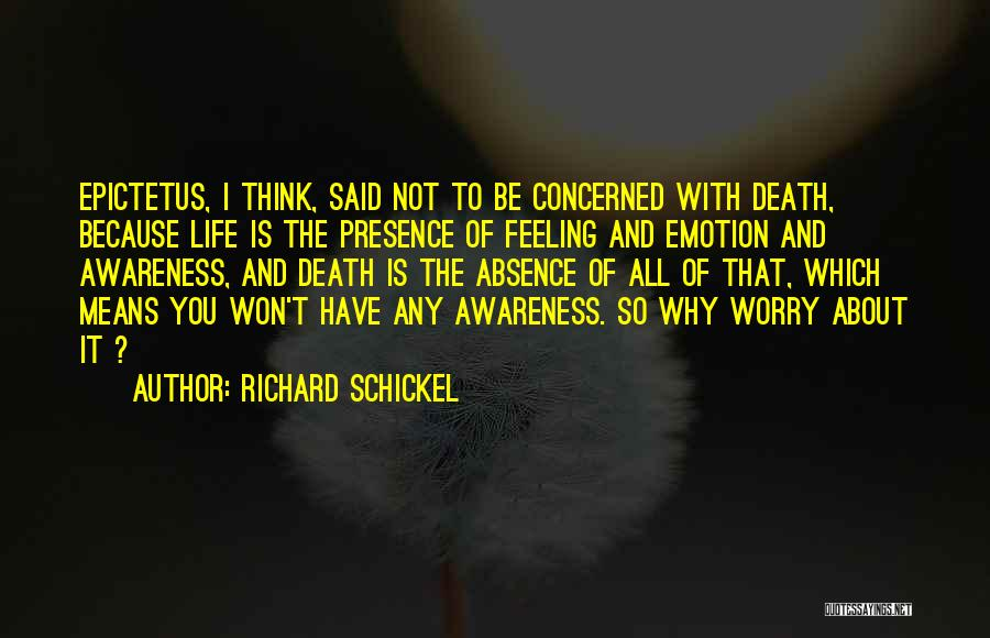Scorsese Quotes By Richard Schickel