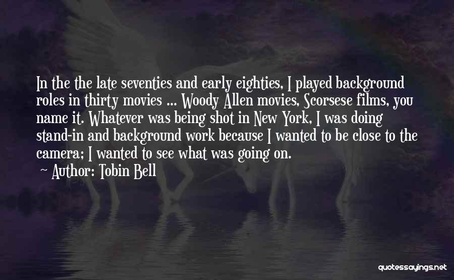 Scorsese Quotes By Tobin Bell