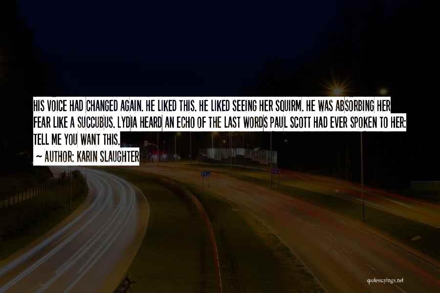 Scott And Lydia Quotes By Karin Slaughter