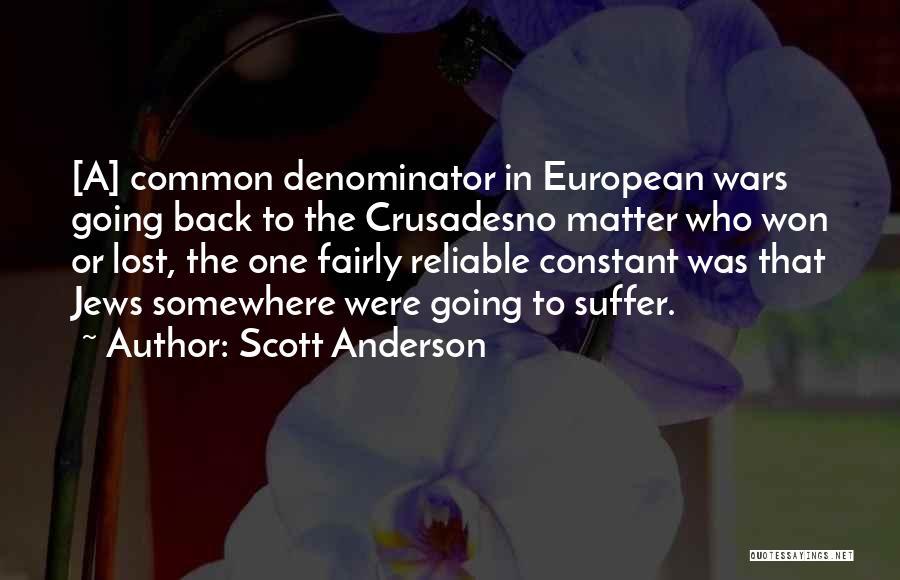 Scott Anderson Quotes 1004148