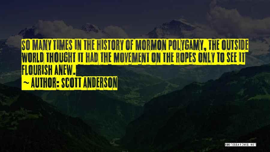 Scott Anderson Quotes 1039885