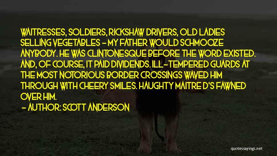 Scott Anderson Quotes 1136867