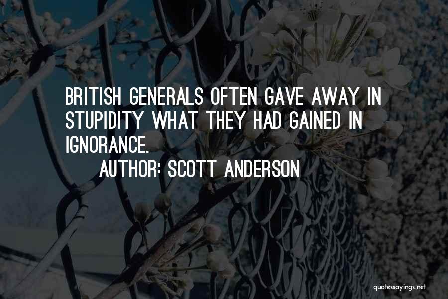 Scott Anderson Quotes 1219990
