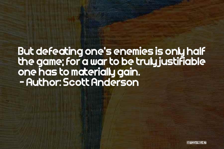 Scott Anderson Quotes 1297914