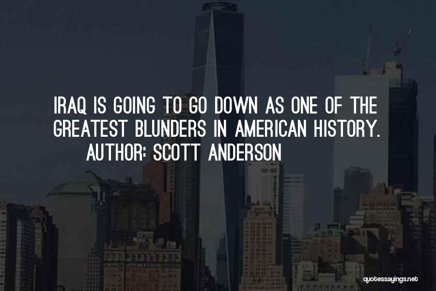 Scott Anderson Quotes 1641770