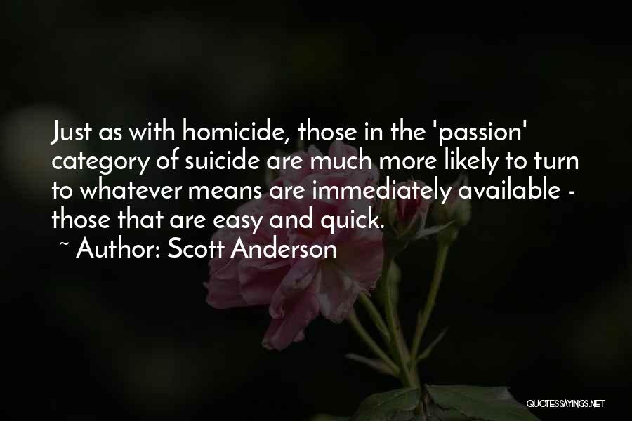 Scott Anderson Quotes 1848030
