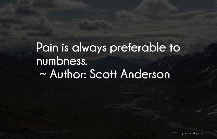 Scott Anderson Quotes 1956554