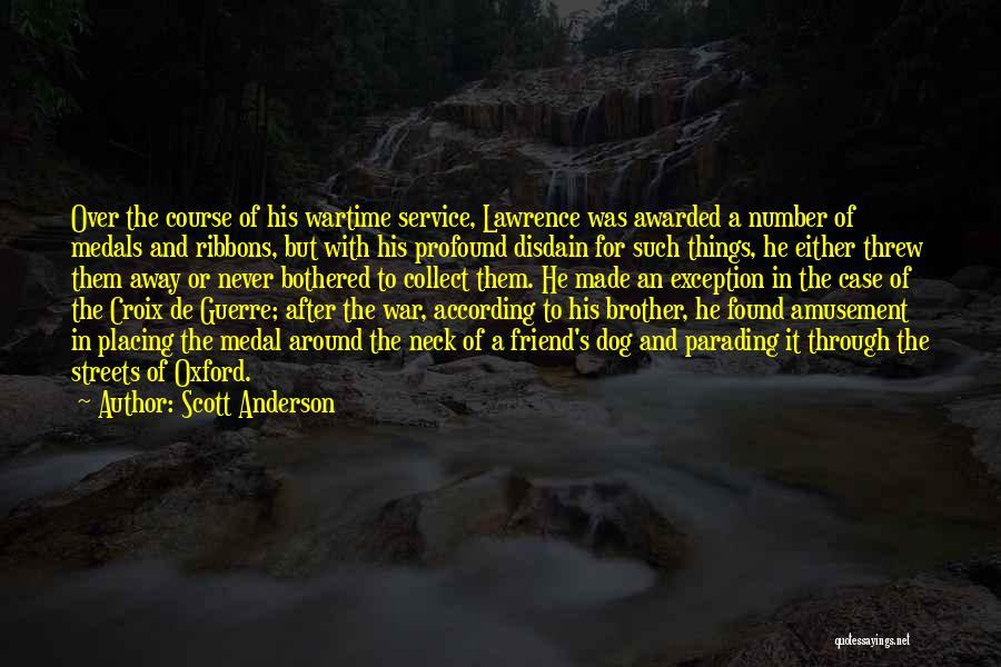 Scott Anderson Quotes 2049243