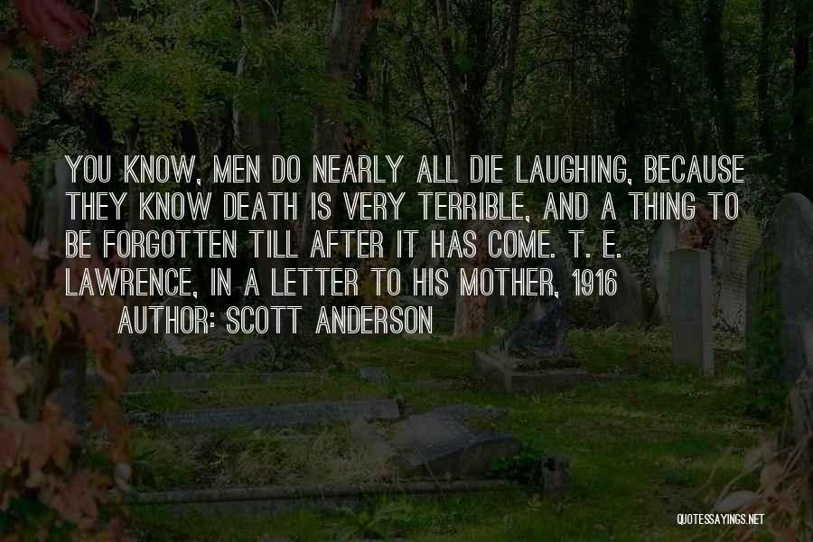 Scott Anderson Quotes 216864
