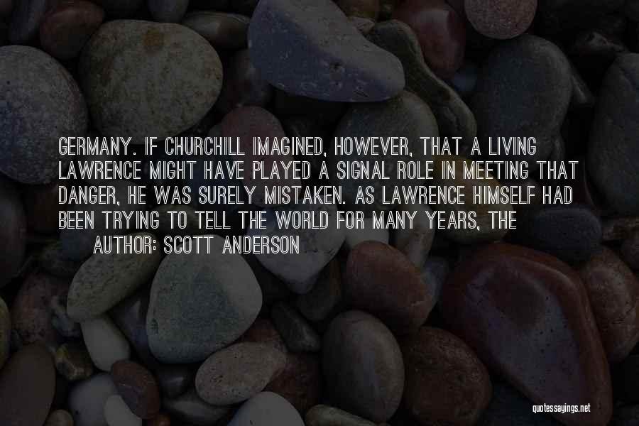 Scott Anderson Quotes 2220582