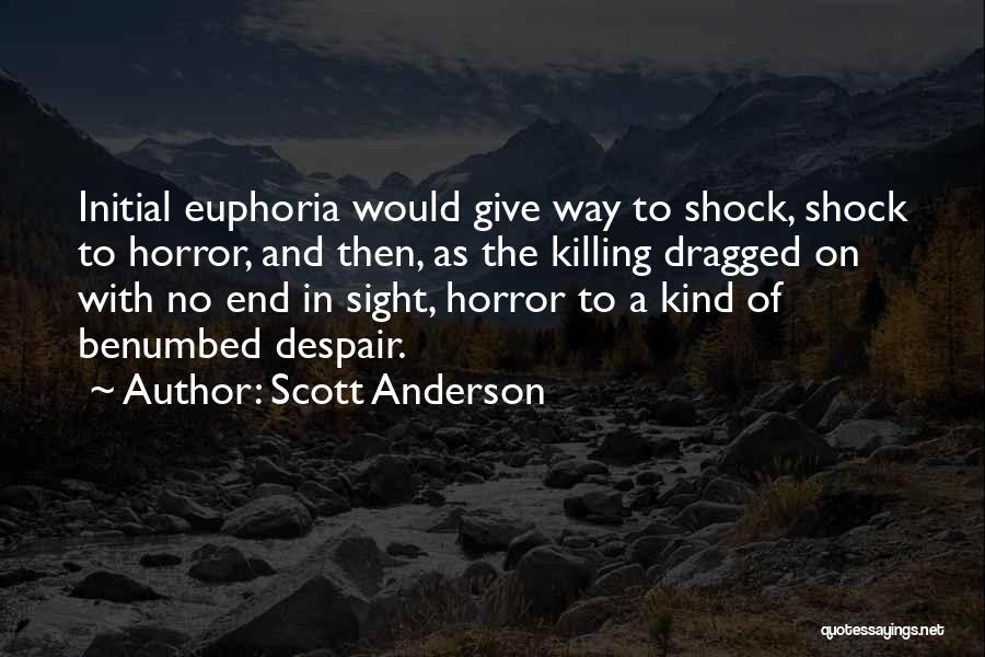 Scott Anderson Quotes 234814
