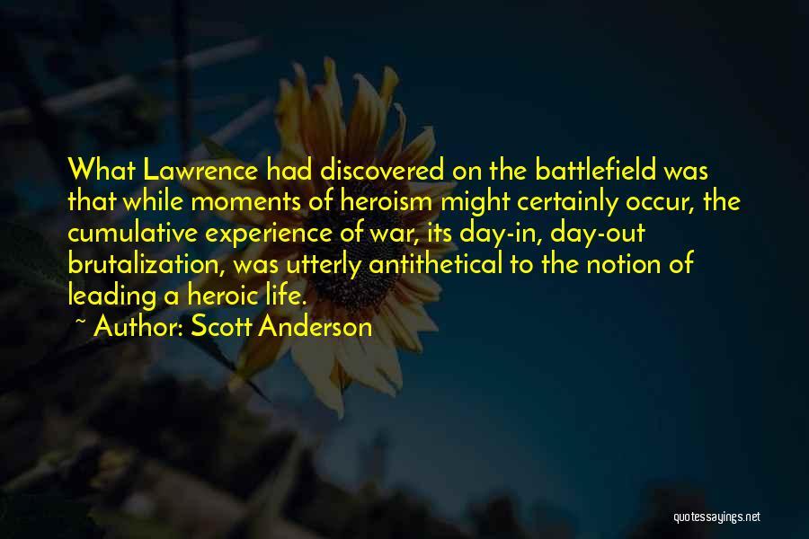 Scott Anderson Quotes 447919